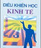 Ebook Điều khiển học kinh tế: Phần 1 - PGS.TS. Bùi Minh Trí