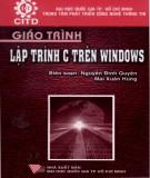 Giáo trình Lập trình C trên Windows: Phần 1 - Nguyễn Đình Quyên, Mai Xuân Hùng (đồng biên soạn)