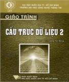 Giáo trình Cấu trúc dữ liệu 2: Phần 2 - Trương Hải Bằng (biên soạn)