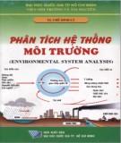 Giáo trình Phân tích hệ thống môi trường (Environmental system analysis): Phần 2 - TS. Chế Đình Lý