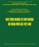 Ebook Hoạt động magma và sinh khoáng nội mảng miền Bắc Việt Nam: Phần 2 - NXB Khoa học Tự nhiên và Công nghệ