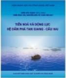 Ebook Tiến hóa và động lực hệ đầm phá Tam Giang - Cầu Hai: Phần 2 - NXB KHTN&CN