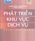 Ebook Phát triển khu vực dịch vụ: Phần 1 - TS. Đinh Văn Ân, Hoàng Thu Hòa (đồng chủ biên)