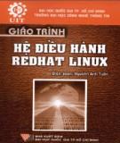 Giáo trình Hệ điều hành Redhat Linux: Phần 1 - Nguyễn Anh Tuấn (biên soạn)