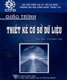 Giáo trình Thiết kế cơ sở dữ liệu: Phần 1 - Trịnh Minh Tuấn (biên soạn)