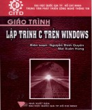 Giáo trình Lập trình C trên Windows: Phần 2 - Nguyễn Đình Quyên, Mai Xuân Hùng (đồng biên soạn)