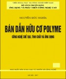 Ebook Bán dẫn hữu cơ polyme công nghệ chế tạo, tính chất và ứng dụng: Phần 2 - Nguyễn Đức Nghĩa