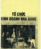 Ebook Tổ chức kinh doanh nhà hàng: Phần 1 - PGS.TS. Trịnh Xuân Dũng