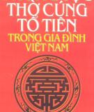 Gia đình Việt Nam - Phong tục thờ cúng tổ tiên: Phần 2