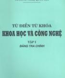 Tập 1 Bảng tra chính - Từ điển từ khóa khoa học và công nghệ (Phần 1)