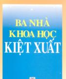 Ebook Ba nhà khoa học kiệt xuất: Phần 1 - Nguyễn Văn Đạo (chủ biên)