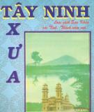 Tìm hiểu về Tây Ninh xưa: Phần 2