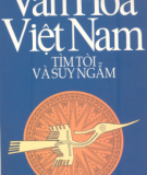 Ebook Văn hóa Việt Nam tìm tòi và suy ngẫm: Phần 1