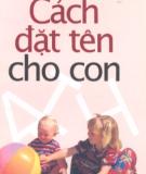 Ebook Cách đặt tên cho con: Phần 2 - Quan Hi Hoa