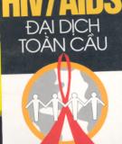 Ebook HIV/AIDS đại dịch toàn cầu: Phần 2 - Thu Hòa