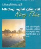 Ebook Những nghề gắn với nông thôn: Phần 2 - Nguyễn Đức Thạch