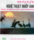 Ebook Bước đầu nghệ thuật nhiếp ảnh: Phần 1 - Nguyễn Nhưng