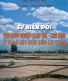 Vùng núi Điện Biên Lai Châu Thái Bình- Sự biến đổi nền nông nghiệp châu thổ: Phần 1