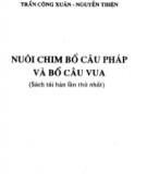 Ebook Nuôi chim bồ câu Pháp và bồ câu Vua: Phần 1 - Trần Công Xuân, Nguyễn Thiện