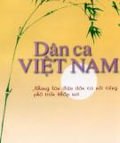Ebook Dân ca Việt Nam Những làn điệu dân ca nổi tiếng phổ biến khắp nơi: Phần 2 - NXB Hà Nội