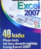 Ebook Hướng dẫn phân tích trong Excel 2007 - 40 kiểu phân tích tài liệu doanh nghiệp trong Excel 2007: Phần 1 - NXB Giao thông Vận tải