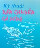 Hướng dẫn vận chuyển cá biển: Phần 2