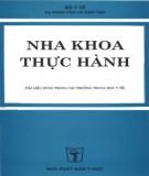 Ebook Nha khoa thực hành (Tài liệu dùng trong các trường trung học y tế): Phần 2 - NXB Y học