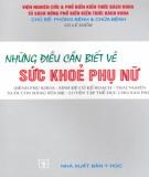 Ebook Những điều cần biết về sức khỏe phụ nữ: Phần 2 - GS. Lê Điềm
