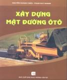 Giáo trình Xây dựng mặt đường ôtô: Phần 1 - Nguyễn Quang Chiêu, Phạm Huy Khang
