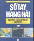 Ebook Sổ tay hàng hải (Tập 1): Phần 1 - NXB Giao thông vận tải