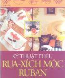 Ebook Kỹ thuật thêu rua-xích móc ruban: Phần 2 - NXB Phụ nữ