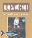 Ebook Nuôi cá nước ngọt (Tập 2: Kỹ thuật nuôi cá lồng) - NXB Lao động xã hội