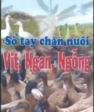 Sổ tay Chăn nuôi vịt ngan ngỗng: Phần 1 - NXB Nông nghiệp