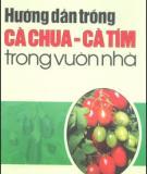 Ebook Hướng dẫn trồng cà chua - cà tím trong vườn nhà: Phần 2 - NXB Lao động