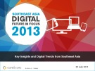 Southeast Asia Digital Future in Focus 2013