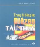 Ebook Trang bị động lực diêzen tàu thủy: Phần 2 - PGS.TS. Phạm Văn Thế