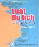 Tìm hiểu về Luật du lịch Việt Nam năm 2005: Phần 1