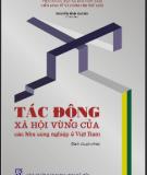 Ebook Tác động xã hội vùng của các khu công nghiệp ở Việt Nam: Phần 2 - NXB Khoa học xã hội