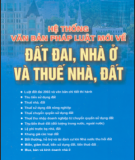 Ebook Hệ thống văn bản pháp luật mới về đất đai, nhà ở và thuế nhà, đất: Phần 1 - NXB Tài chính