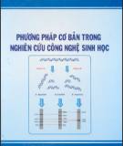 Nghiên cứu công nghệ sinh học với Phương pháp cơ bản: Phần 2
