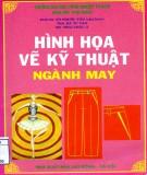 Giáo trình Hình họa vẽ kỹ thuật ngành may: Phần 1 - PGS.TS. Võ Phước Tấn (chủ biên)
