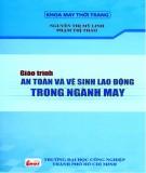 Giáo trình Kỹ thuật an toàn và vệ sinh lao động trong ngành may: Phần 2 - ThS. Nguyễn Thị Mỹ Linh (chủ biên)