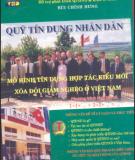 Mô hình tín dụng hợp tác kiểu mới xóa đói giảm nghèo ở Việt Nam - Quỹ tín dụng nhân dân: Phần 1