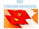 Bài giảng môn Tư tưởng Hồ Chí Minh: Chương 4