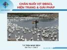 Bài thuyết trình: Chăn nuôi vịt ĐBSCL - Hiện trạng và giải pháp - TS. Trần Ngọc Bích