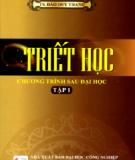 Ebook Triết học: Chương trình sau đại học (Tập 1): Phần 2 - TS. Đào Duy Thanh