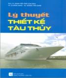 Giáo trình Lý thuyết thiết kế tàu thủy: Phần 1 - PGS.TS. Phạm Tiến Tỉnh (chủ biên)