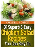 Ebook 31 super & easy chicken salad recipes you can rely on - Amanda Robson