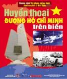Lịch sử Việt Nam - Huyền thoại đường Hồ Chí Minh trên biển: Phần 1