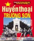 Lịch sử Việt Nam - Huyền thoại Trường Sơn: Phần 1